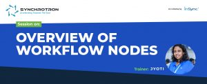 Sychrotron-OVERVIEW OF WORKFLOW NODES