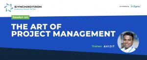 Sychrotron-THE ART OF PROJECT MANAGEMENT